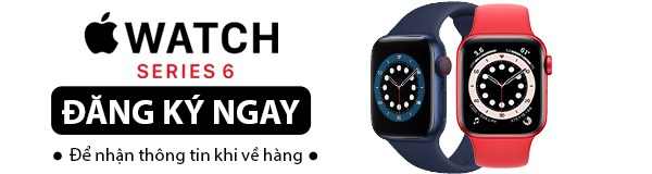 Mở bán Apple Watch S6