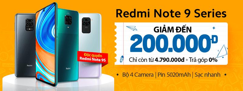 Redmi Note 9 Series[break]Giảm Đến 200 Ngàn