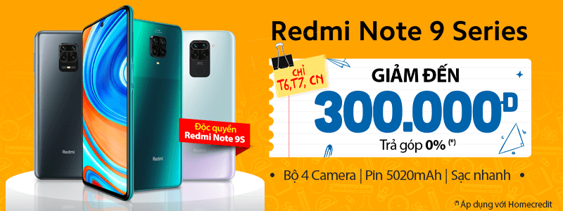 Redmi Note 9 Series[break]Giảm Đến 300 Ngàn