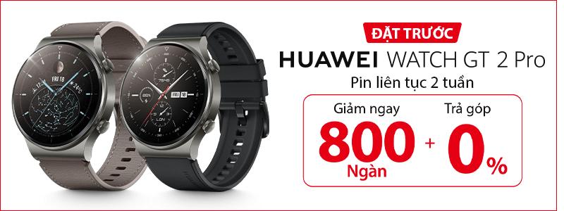 Huawei Wacth GT 2 Pro[break]Giảm Ngay 800 Ngàn