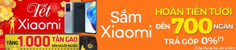Tết Xiaomi[break]Hoàn Tiền Đến 700 Ngàn