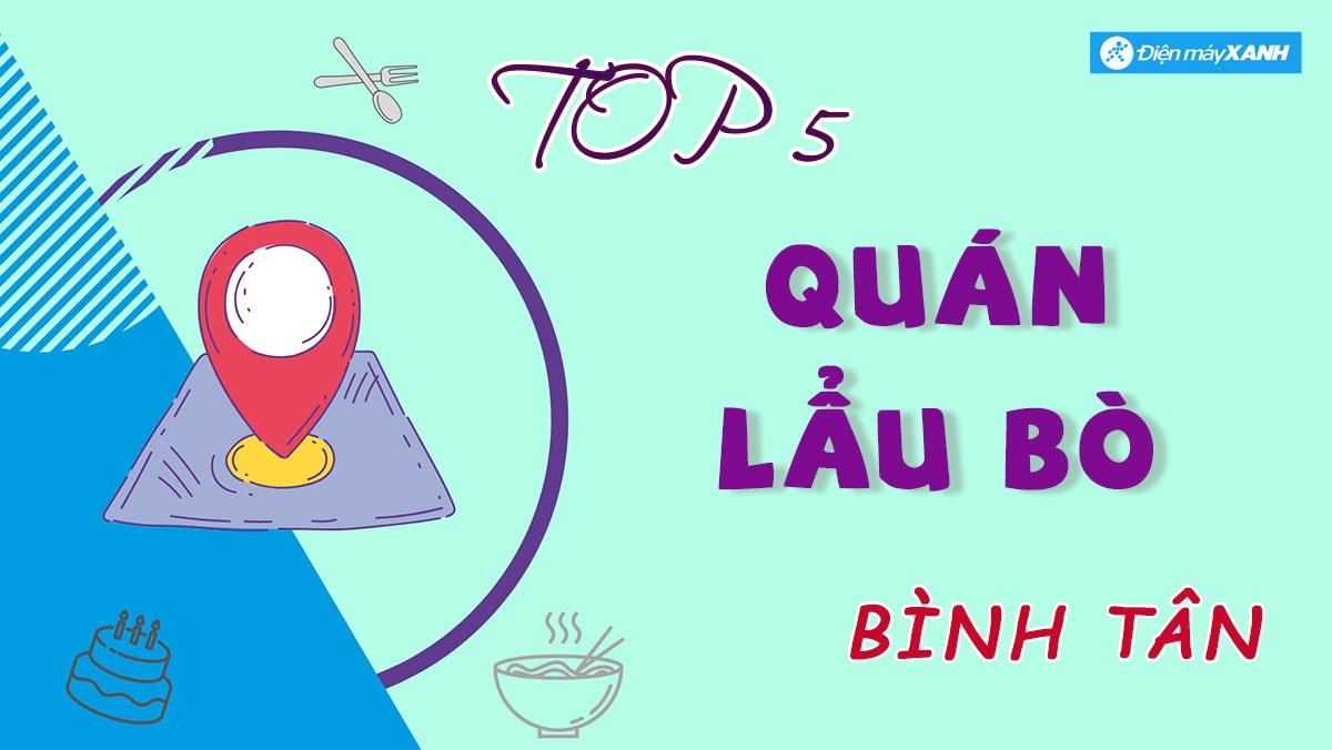 Top 5 quán lẩu bò quận Bình Tân