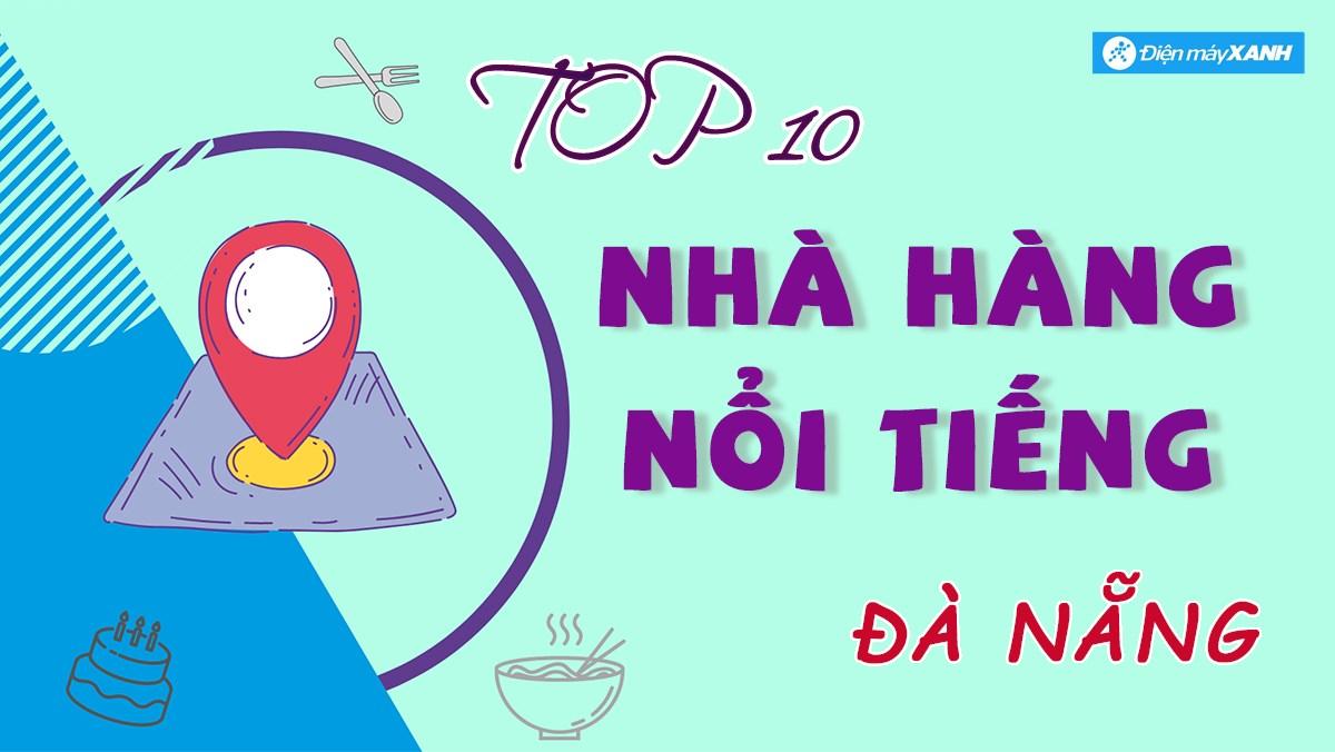 Top 10 nhà hàng Đà Nẵng