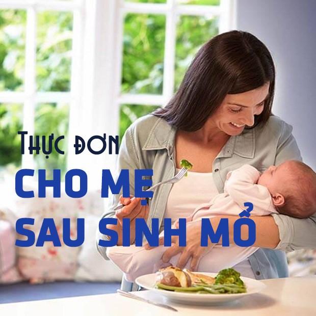 Thực đơn cho mẹ sau sinh mổ
