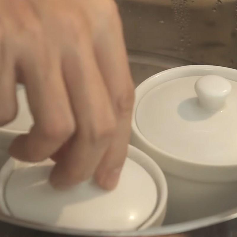Bước 3 Hấp trứng Trứng hấp sữa