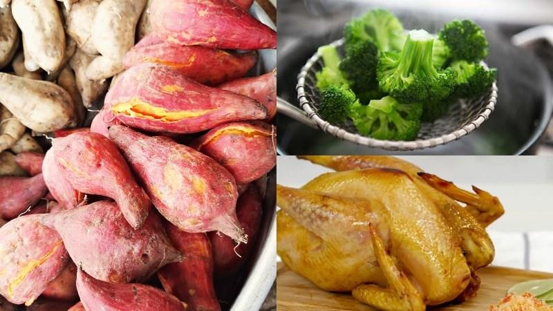 Bữa chiều: 1 củ khoai lang luộc, súp lơ luộc, 100gr thịt gà nướng