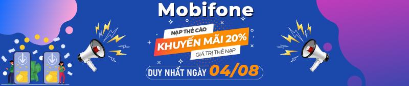 Mobifone tặng 20% giá trị thẻ nạp ngày 04/08
