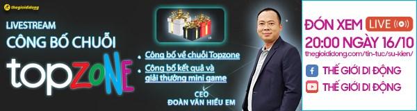 Livestream công bố chuỗi Topzone