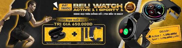 Đặt trước BeU Watch Active 1 và Sporty 1