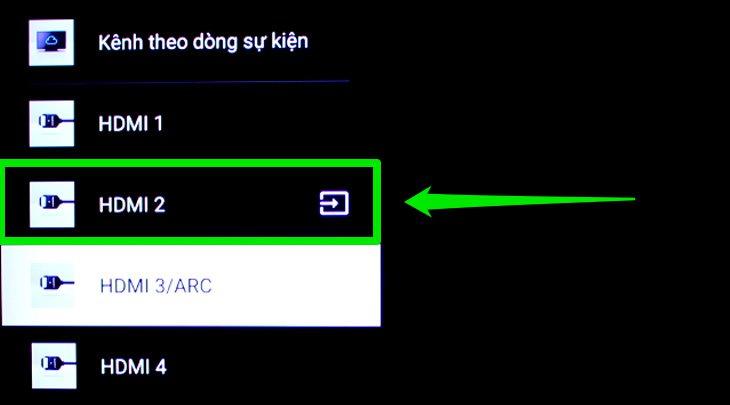 Chọn vào dòng lệnh HDMI