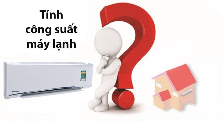 tính công suất máy lạnh phù hợp với diện tích