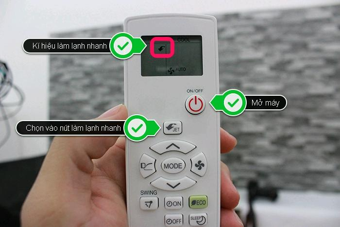 Chọn vào nút JET có chức năng làm lạnh nhanh