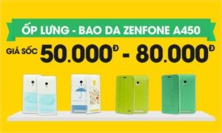 Ốp lưng - bao da Zenfone A450 giảm sốc chỉ còn 50.000 - 80.000