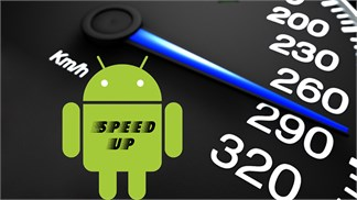 5 điều cần làm để thiết bị Android cũ không còn bị 'ì ạch'