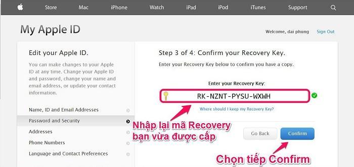 Nhập lại mã Recovery và chọn tiếp Confirm