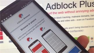 Hướng dẫn đăng ký sử dụng trình duyệt chặn quảng cáo Adblock trên Android