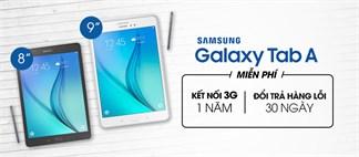 Chỉ còn 4 ngày để nhận Ưu đãi Tháng 5 khi mua Galaxy Tab A 8.0 tại thegioididong.com