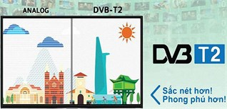 Lộ trình phủ sóng truyền hình số DVB-T2 tại Việt Nam