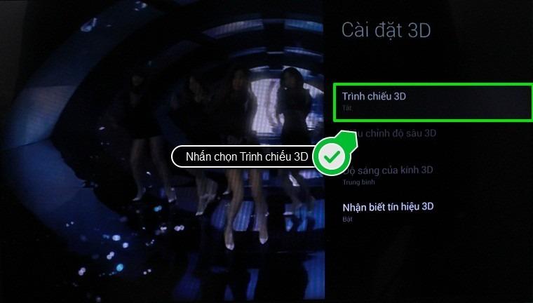 Nhấn chọn Trình chiếu 3D trong mục Cài đặt 3D