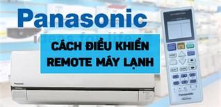 Cách điều khiển remote máy lạnh Panasonic CU/CS-S Series