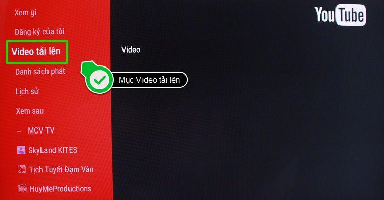 Mục Video tải lên của ứng dụng