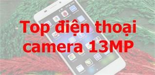 Top điện thoại có camera sau hơn 13MP (Giá thấp đến cao) - Phần 2