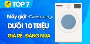 Top 7 máy giặt Inverter tiết kiệm điện dưới 10 triệu đáng mua nhất
