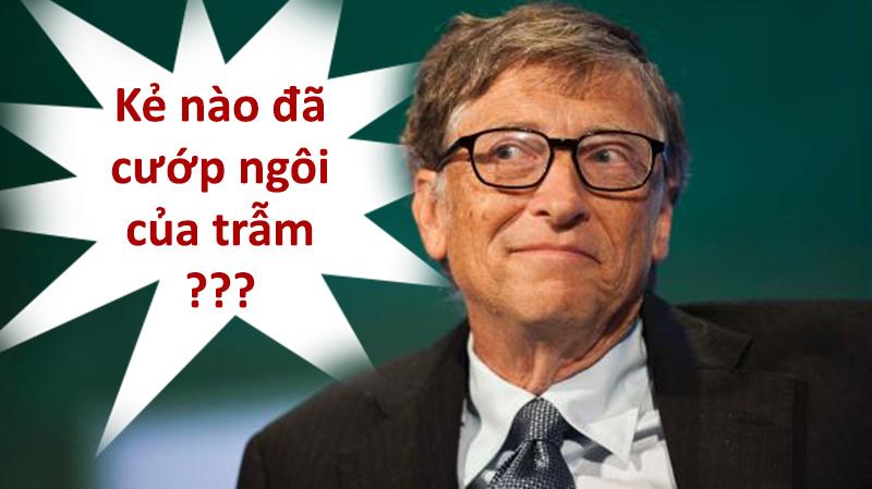 Đã có người giàu hơn Bill Gates!