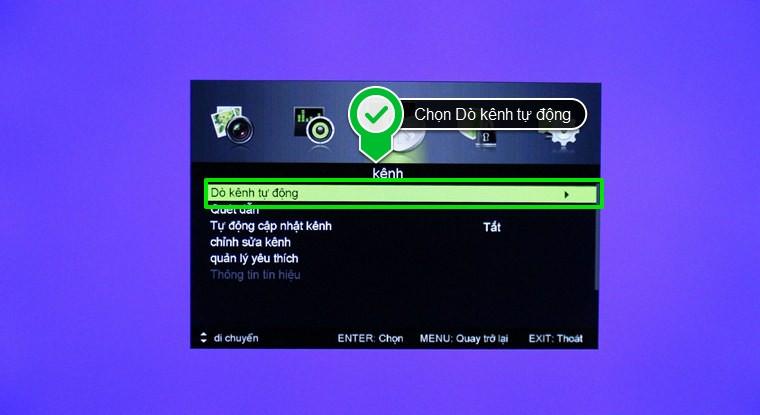 Trong menu kênh, chọn Dò kênh tự động