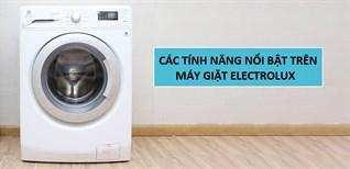 Các tính năng giặt hiện đại, nổi bật trên máy giặt Electrolux