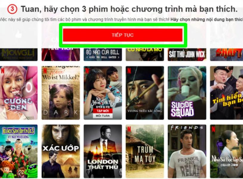 Chọn ra 3 phim tiêu biểu mà bạn thích để Netflix gợi ý