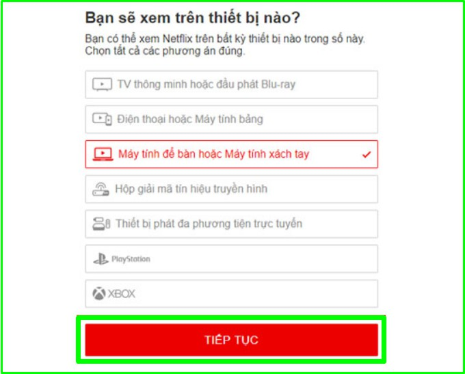 Chọn thiết bị đăng nhập tài khoản Netflix