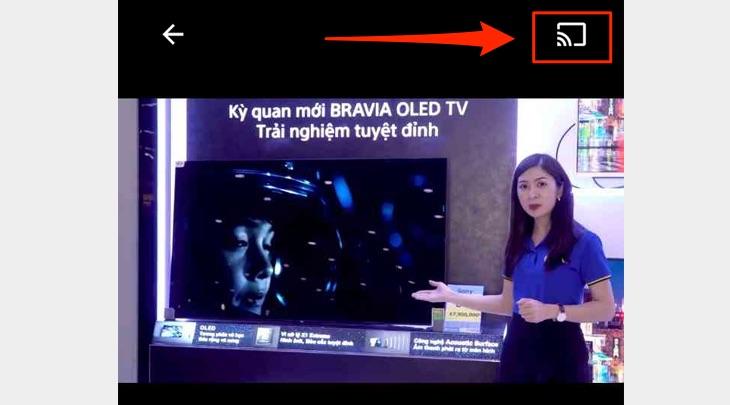 Chiếu video từ điện thoại lên tivi Sony