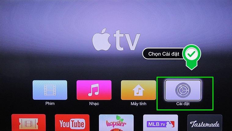 Vào phần cài đặt của Apple TV