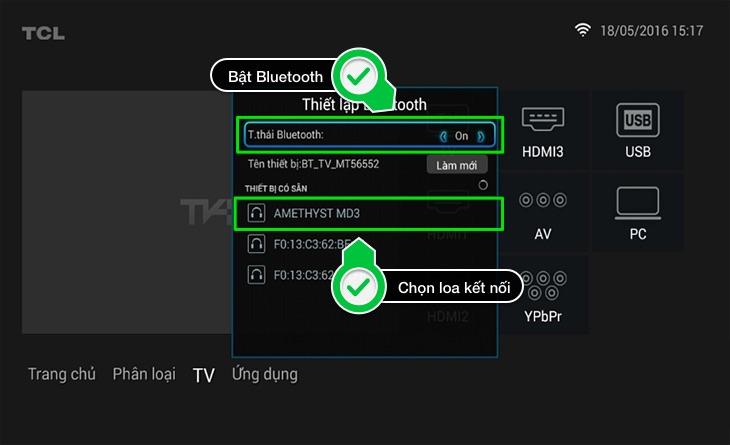 Mở Bluetooth tivi lên, sau đó chọn loa mà bạn muốn kết nối