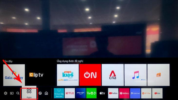 Trên tivi, bạn di chuyển qua để tìm chọn đến mục APPS