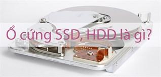 Tìm hiểu về ổ cứng HDD và SSD (SSD M2)