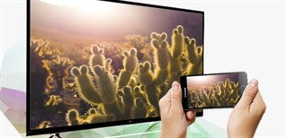 9 cách kết nối điện thoại Android với tivi LG đơn giản, hiệu quả nhất