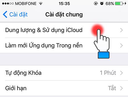 chọn Dung lượng & Sử dụng iCloud.