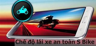 Chế độ lái xe an toàn S Bike là gì?