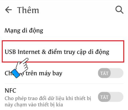 Chọn USB Internet & điểm truy cập di động