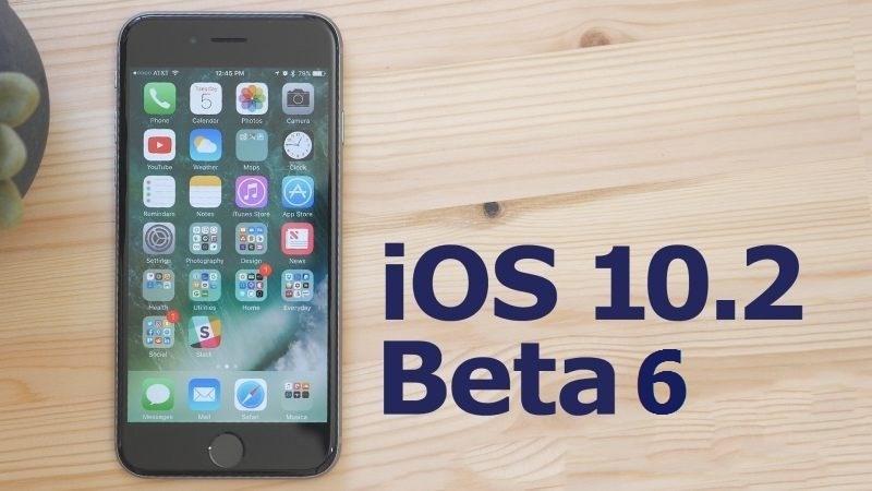 Apple phát hành iOS 10.2 beta 6 cho người dùng tải về