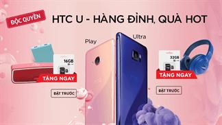 Đặt trước HTC U - Hàng đỉnh quà hot (09/02 - 20/02/2017)
