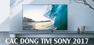 Tổng quan về các dòng tivi Sony 2017