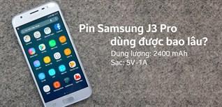 Pin Samsung Galaxy J3 Pro dùng trong bao lâu?