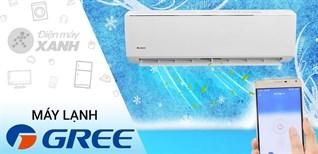 Cách khắc phục một số lỗi trên máy lạnh Gree