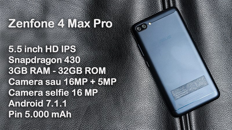 Trên tay Zenfone 4 Max Pro