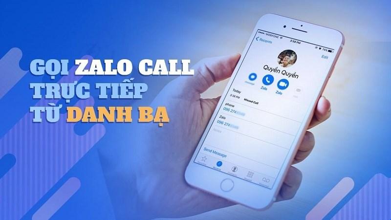 Zalo cập nhật tính năng gọi thoại và video trực tiếp từ danh bạ smartphone
