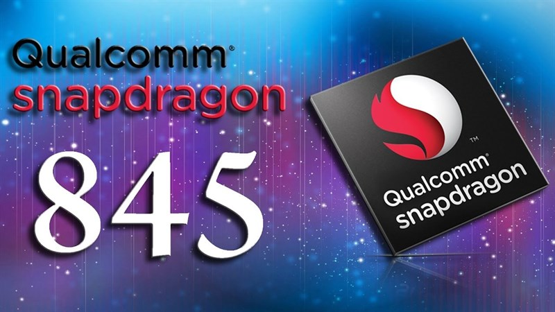 Snapdragon 845 sẽ được sản xuất trên tiến trình 10nm thế hệ 2