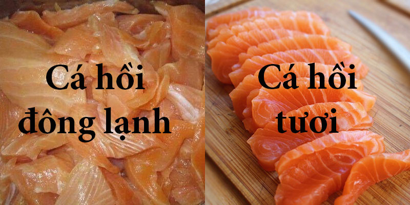 Phân biệt cá hồi đông lạnh và cá hồi tươi bằng màu thịt